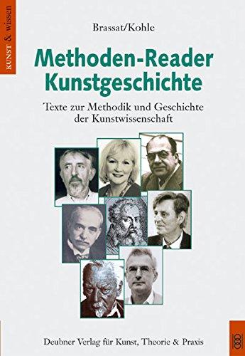 Methoden-Reader Kunstgeschichte: Texte zur Methodik und Geschichte der Kunstwissenschaft
