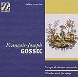 Gossec: Kammermusik für Streicher - Helios Ensemble