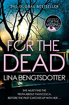 For the Dead (Detective Charlie Lager Book 2) (English Edition) par [Lina Bengtsdotter]