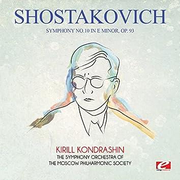 Shostakovich: Symphony No. 10 in E Minor, Op. 93 (Digitally Remastered)