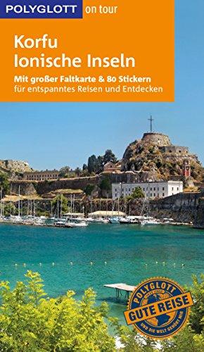 POLYGLOTT on tour Reiseführer Korfu/Ionische Inseln: Mit großer Faltkarte und 80 Stickern