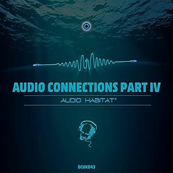Audio Connections , Pt. 4