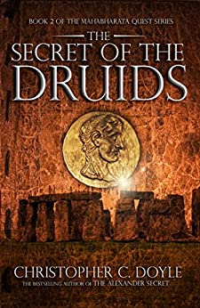 The Secret Of The Druids by [Christopher C. Doyle]