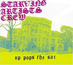 Up Pops The Sac [Us Import] by Starving Artist Crew (2004-06-08)