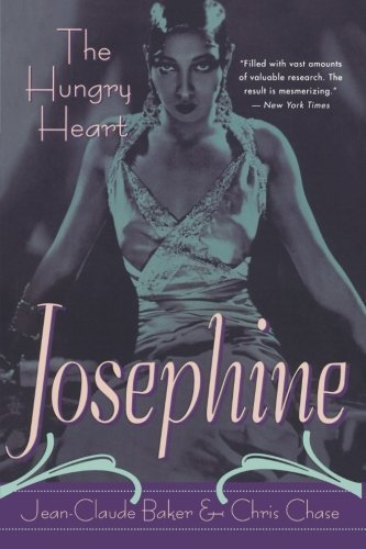 Josephine: The Hungry Heart by Baker, Jean-Claude, Chase, Chris (2001) Paperback