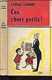 CES CHERS PETITS! - CALMANN LEVY