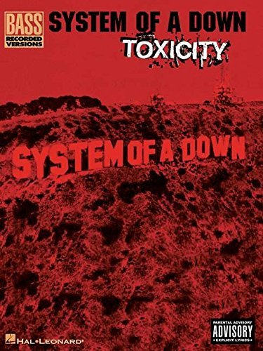System of a down: Toxicity Bass Guitar Recorded Versions by Irving (2003-03-03)