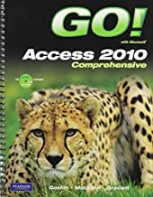 GO! with Microsoft Access 2010, Comprehensive with Student Videos 1st edition by Gaskin, Shelley, Graviett, Nancy (2011) Paperback
