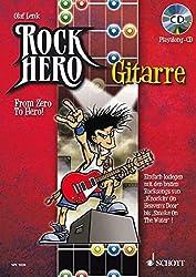 Rock Hero - Gitarre: From Zero to Hero