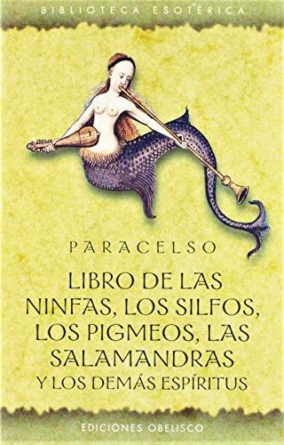 Libro De Las Ninfas, Los Silfos, Los Pigmeos, Las Salamandras