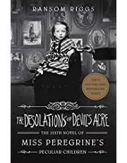 The Desolations of Devil's Acre: Miss Peregrine's Peculiar Children: 6