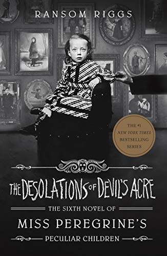 The Desolations of Devil's Acre: Miss Peregrine's Peculiar Children (English Edition)