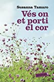 Vés On Et Porti El Cor (LABUTXACA)