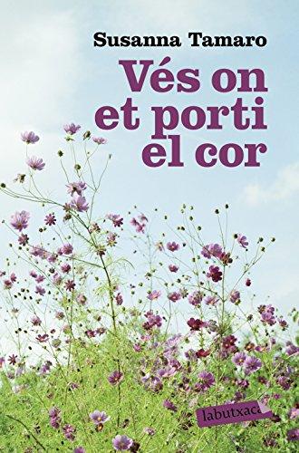 Ves On Et Porti El Cor (LABUTXACA)