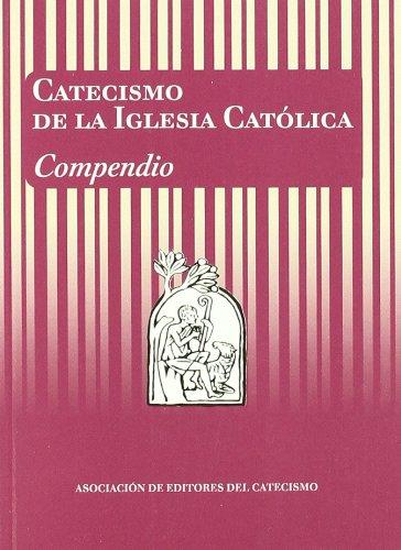 Catecismo de la Iglesia Católica. Compendio (Editores Catecismo)