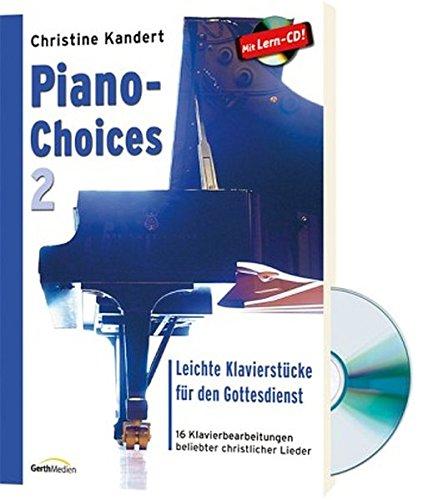 Piano-Choices 2: Leichte Klavierstücke für den Gottesdienst