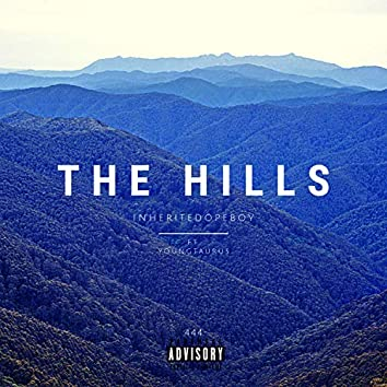The Hills (feat. Young Taurus)