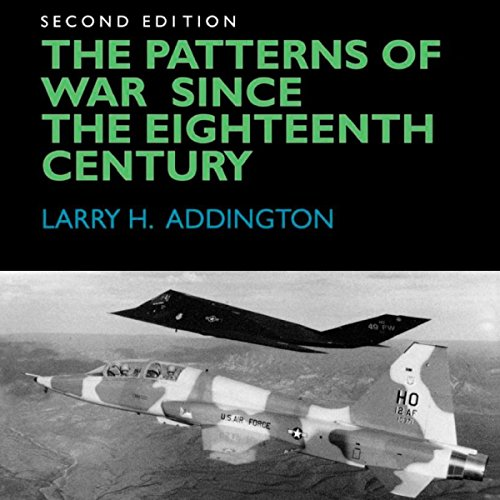 The Patterns of War Since the Eighteenth Century audiobook cover art