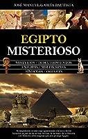 Egipto misterioso/ Mysterious Egypt