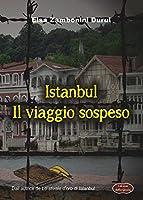 Istanbul: Il viaggio sospeso (Giallo Grano Vol. 12)
