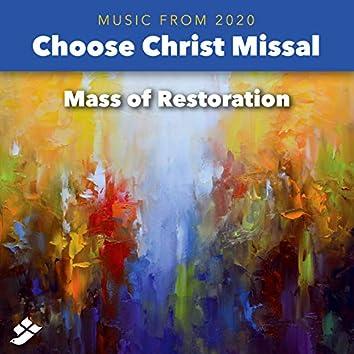 Choose Christ 2020: Mass of Restoration