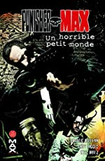 Punisher max T06 - Un horrible petit monde
