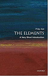 The Elements: A Very Short Introduction: Philip Ball