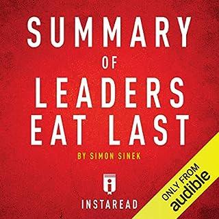 Summary of Leaders Eat Last by Simon Sinek audiobook cover art