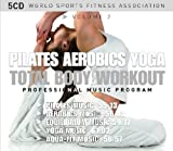 World Sports Fitness Association: Pilates - Aerobics - Yoga - Total Body Workout