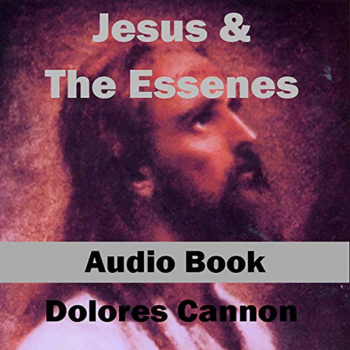 Jesus and the Essenes audiobook cover art