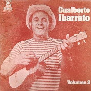 Gualberto Ibarreto, Vol. 3