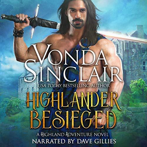 Highlander Besieged: Highland Adventure, Book 10