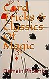 Card Tricks & Classics Of Magic (English Edition)