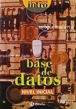 Intro Base de datos Nivel Inicial (Castellano - Material Complementario - Intro) - 9788421650349