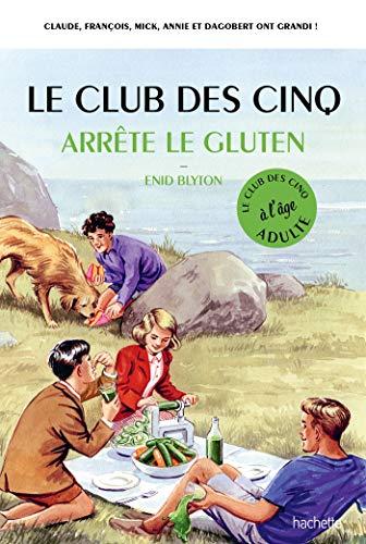 Mirror PDF: Le Club des 5 arrête le gluten