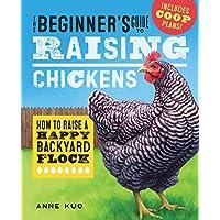 初学者提出鸡的指南:如何提高一个快乐的后院羊群