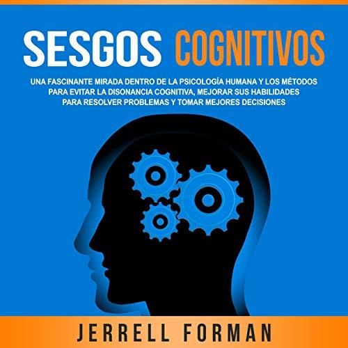 Couverture de Sesgos Cognitivos [Cognitive Biases]
