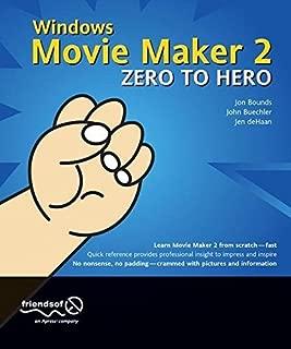 Windows Movie Maker 2 Zero to Hero: Leveraging Java Open Source Technologies: No. 2 by Jon Bounds (2004-10-28)