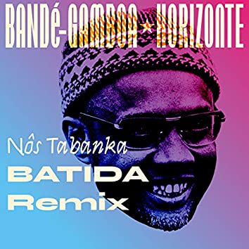 Nôs Tabanka (Batida Remix)