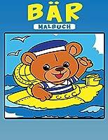 Baer Malbuch: Aktivitaetsbuch fuer Kinder