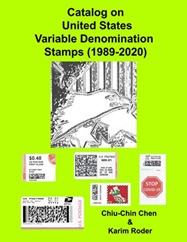 Compare Textbook Prices for Catalog on United States Variable Denomination Stamps 1989-2020  ISBN 9781670267177 by Chen, Chiu-Chin,Roder, Karim
