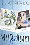 Wild @ Heart (Wedding Planners, Band 1)