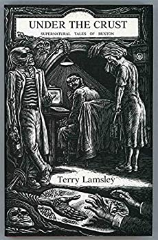 Under the Crust: Supernatural Tales of Buxton 1899562222 Book Cover