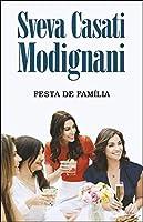 Festa de Família (Portuguese Edition)