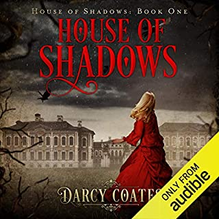 House of Shadows     Ghosts and Shadows, Volume 1              By:                                                                                                                                 Darcy Coates                               Narrated by:                                                                                                                                 Caitlin Kelly                      Length: 7 hrs and 18 mins     216 ratings     Overall 4.3