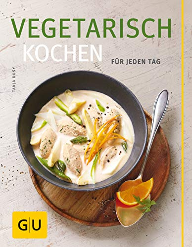 Vegetarisch kochen (GU Themenkochbuch) (German Edition)