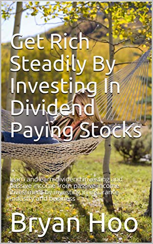 Get Rich Steadily By Investing In Dividend Paying Stocks: le