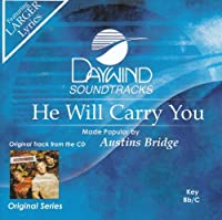 He Will Carry You [Accompaniment/Performance Track] by Made Popular By: Austins Bridge