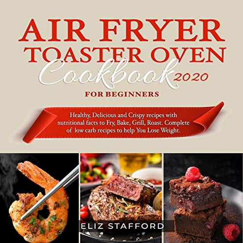 Air Fryer Toaster Oven Cookbook for Beginners 2020 Titelbild