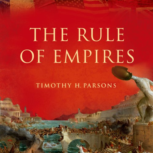 The Rule of Empires audiobook cover art